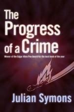 The Progress Of A Crime - Julian Symons