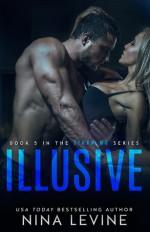 Illusive - Nina Levine