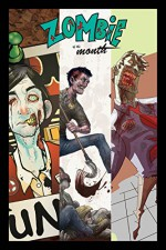 Zombie of the Month (Through the years Book 1) - Don Kunkel, Erick Kwiecien, Don Kunkel, Erick Kwiecien