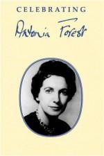 Celebrating Antonia Forest - Sue Sims, Laura Hicks