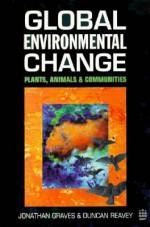 Global Environmental Change - Jonathan Graves, Duncan Reavey