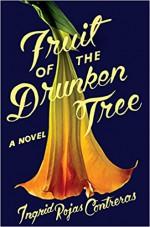 Fruit of the Drunken Tree: A Novel - Ingrid Rojas Contreras