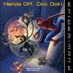 Spider-Man 2: Hands Off, Doc Ock! - Kate Egan