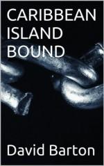 CARIBBEAN ISLAND BOUND (The sexy criminal sailing adventures of Tony Bartoni) - David Barton