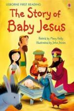Story of Baby Jesus - Mary Kelly