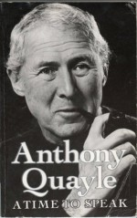 A Time to Speak - Anthony Quayle