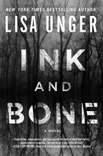 Ink and Bone: A Novel - Lisa Unger