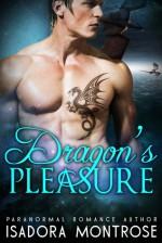 Dragon's Pleasure - Isadora Montrose