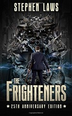 The Frighteners: 25th Anniversary Edition - Pete Kahle, Stephen Laws