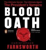Blood Oath - Christopher Farnsworth, Bronson Pinchot