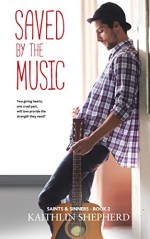 Saved by the Music (Saints & Sinners Book 2) - Kaithlin Shepherd, Hot Tree Editing, Claire Smith
