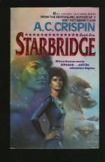 Starbridge - A.C. Crispin