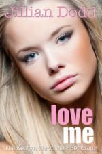 Love Me - Jillian Dodd