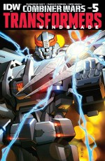 Transformers: Windblade (2015-) #3: Combiner Wars Part 5 - Mairghread Scott, Sarah Stone, Casey Coller