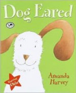 Dog Eared: Starring Otis - Amanda Harvey