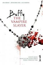 Buffy the Vampire Slayer - John Vornholt, Alice Henderson, Arthur Byron Cover, Joss Whedon