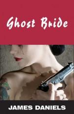 Ghost Bride - James Daniels