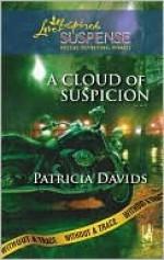 A Cloud of Suspicion - Patricia Davids
