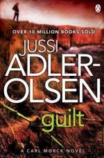Guilt: Department Q 4 by Adler-Olsen, Jussi (2014) Paperback - Jussi Adler-Olsen