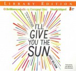 I'll Give You the Sun - Jandy Nelson, Julia Whelan, Jesse Bernstein