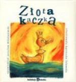 Złota kaczka. Kolekcja dziecka 18 + CD - Jarosław Mikołajewski