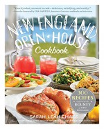 New England Open-House Cookbook: 300 Recipes Inspired by the Bounty of New England - Sarah Leah Chase, Ina Garten
