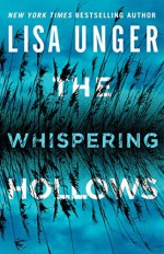 The Whispering Hollows (The Whispers Series) - Lisa Unger