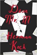 Dear Mr. M: A Novel - Herman Koch