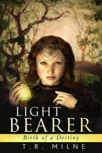 Birth of a Destiny (Light Bearer #1) - A.A. Milne