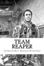 Team Reaper: 33 Kills...4 months - Nicholas Irving