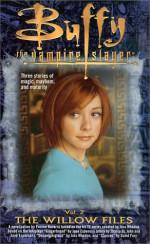 The Willow Files, Vol. 2 - Yvonne Navarro, Joss Whedon