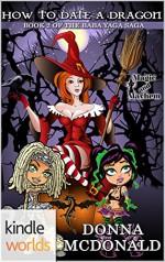 Magic and Mayhem: How To Date A Dragon (Kindle Worlds Novella) (Baba Yaga Saga Book 2) - Donna McDonald