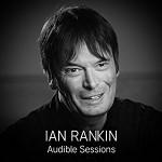 Ian Rankin: Audible Sessions - Robin Morgan, Ian Rankin, Audible Sessions