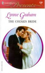 The Cozakis Bride (Greek Tycoons) - Lynne Graham