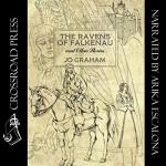 The Ravens of Falkenau and Other Stories - Jo Graham, Arika Escalona