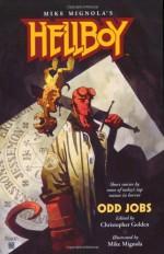 Hellboy: Odd Jobs - Christopher Golden, Mike Mignola