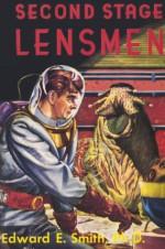 "Second Stage Lensmen - E.E. ""Doc"" Smith"