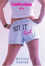 Confessions of a Not It Girl - Melissa Kantor