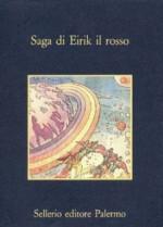 Saga di Eirik il Rosso - Anonymous, Sonia Piloto di Castri, Marco Scovazzi
