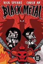 Black Metal Vol. 3 - Rick Spears, Chuck BB