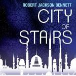 City of Stairs - Robert Jackson Bennett, Buffy Davis, Jo Fletcher Books