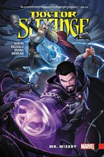 Doctor Strange, Vol. 4: Mr. Misery - Chris Bachalo, Frazer Irving, Kevin Nowlan, Jason Aaron, Patrick Brown