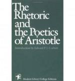 The Rhetoric & The Poetics of Aristotle (Modern Library) - Aristotle, W. Rhys Roberts, Ingram Bywater