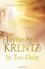In Too Deep - Jayne Ann Krentz