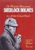 The Original Illustrated Sherlock Holmes: 37 Short Stories Plus a Complete Novel - Sidney Paget, Arthur Conan Doyle