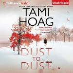 Dust to Dust: A Novel - Tami Hoag, David Colacci