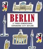 Berlin: A Three-Dimensional Expanding City Skyline. Sarah McMenemy - Sarah McMenemy