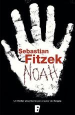 Noah (Spanish Edition) - Sebastian Fitzek, B de Books