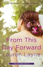 From This Day Forward (Wedding Belles) - Lauren Layne