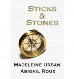 Sticks & Stones - Abigail Roux, Madeleine Urban